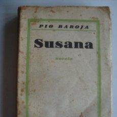 Libros de segunda mano: PÍO BAROJA - SUSANA (BIMSA, SAN SEBASTIÁN, 1938).. Lote 243971500