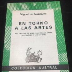 Libros de segunda mano: EN TORNO A LAS ARTES, MIGUEL DE UNAMUNO, COLECCIÓN AUSTRAL, ESPASA CALPE 1976. Lote 243976590