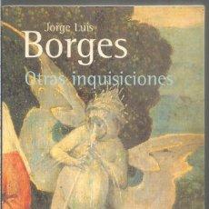 Libros de segunda mano: JORGE LUIS BORGES. OTRAS INQUISICIONES. ALIANZA EDITORIAL. Lote 244154410