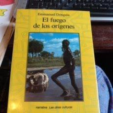 Libros de segunda mano: EMMI DONGALA EL FUEGO DE LOS ORÍGENES. ALCOR 1989. Lote 244197260