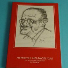 Libros de segunda mano: MEMORIAS MELANCÓLICAS DE UN UTILLERO / PORTERO. ¨EL TÍO PEPE¨, JOSÉ GOMEZ. SALA ESCALANTE. Lote 244449950