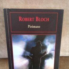Libros de segunda mano: ROBERT BLOCH - PIRÓMANO - VALDEMAR, 2007 - GRAN DIÓGENES. Lote 244472540