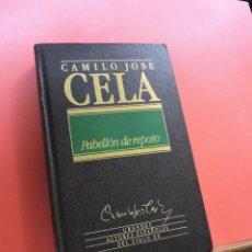 Libros de segunda mano: PABELLÓN DE REPOSO. CELA, CAMILO JOSÉ. GRANDES AUTORES ESPAÑOLES SIGLO XX. Lote 244509220