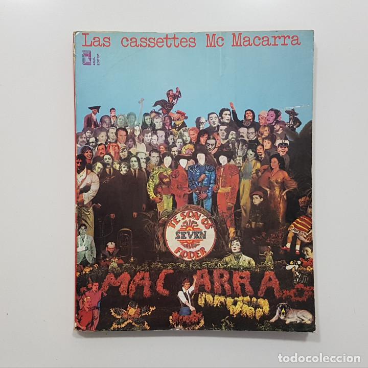 Libros de segunda mano: LAS CASSETTES DE MC MACARRA. AKAL 1973 (underground, cheli, lenguaje de calle, friki) - Foto 2 - 244524170