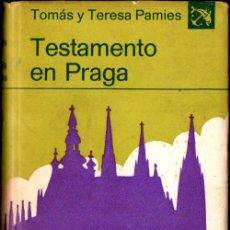 Libros de segunda mano: TOMÁS Y TERESA PAMIES . TESTAMENTO EN PRAGA (DESTINO, 19730 PRIMERA EDICIÓN EN CASTELLANO. Lote 244543160