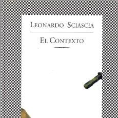 Libros de segunda mano: EL CONTEXTO. LEONARDO SCIASCIA. TUSQUETS. 2000. 167 PÁGS. TAPA BLANDA.. Lote 244659480