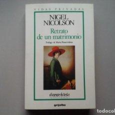 Libros de segunda mano: NIGEL NICOLSON. RETRATO DE UN MATRIMONIO. VITA SACKEVILLE WEST. VIRGINIA WOOLF. GRUPO DE BLOOMSBURY. Lote 244697590