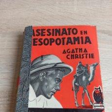 Libros de segunda mano: ASESINATO EN MESOPOTAMIA DE AGATHA CHRISTIE EDITORIAL MOLINO. Lote 244705825