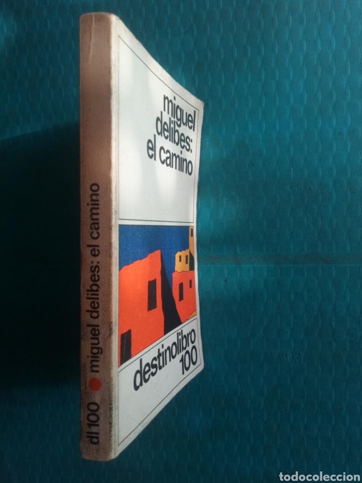 Libros de segunda mano: MIGUEL DELIBES : EL CAMINO. EDICIONES DESTINO, CUARTA EDICIÓN ABRIL 1983 - Foto 3 - 244706060