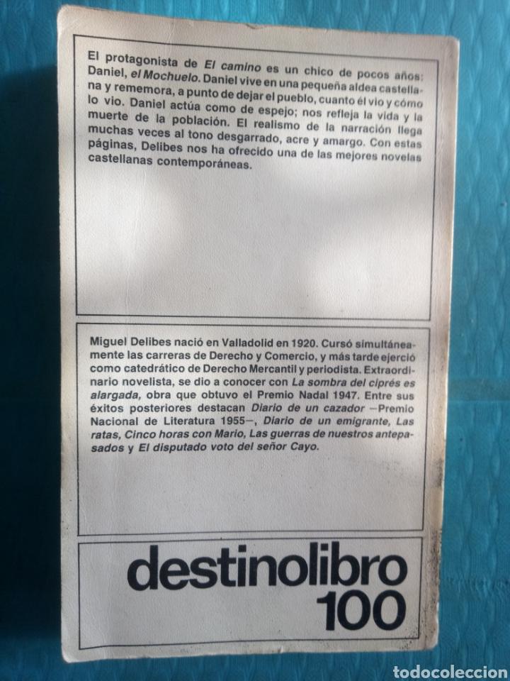 Libros de segunda mano: MIGUEL DELIBES : EL CAMINO. EDICIONES DESTINO, CUARTA EDICIÓN ABRIL 1983 - Foto 4 - 244706060