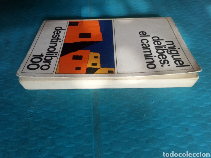 Libros de segunda mano: MIGUEL DELIBES : EL CAMINO. EDICIONES DESTINO, CUARTA EDICIÓN ABRIL 1983 - Foto 5 - 244706060