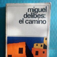 Libros de segunda mano: MIGUEL DELIBES : EL CAMINO. EDICIONES DESTINO, CUARTA EDICIÓN ABRIL 1983. Lote 244706060