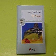 Libros de segunda mano: COLECCIÓN MILLENIUM, LAS 100 JOYAS DEL MILENIO, EL ALEPH, JORGE LUIS BORGES. Lote 244727210