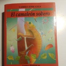 Libros de segunda mano: EL CAMALEON SOLTERO CAMILO JOSE CELA 1992. Lote 244737885