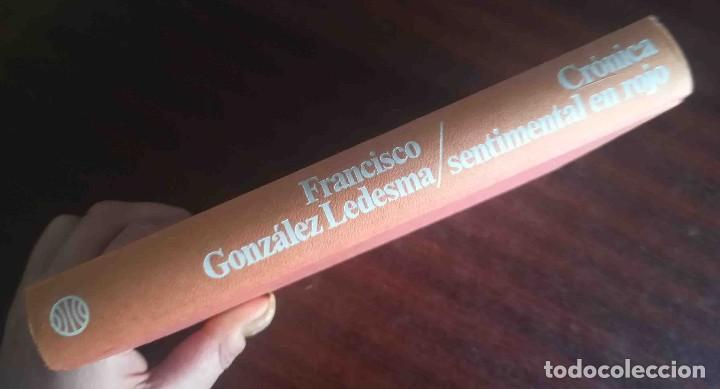 CRÓNICA SENTIMENTAL EN ROJO (FRANCISCO GONZÁLEZ LEDESMA) PLANETA 1984 (Libros de Segunda Mano (posteriores a 1936) - Literatura - Narrativa - Otros)
