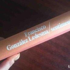 Libros de segunda mano: CRÓNICA SENTIMENTAL EN ROJO (FRANCISCO GONZÁLEZ LEDESMA) PLANETA 1984. Lote 244781260