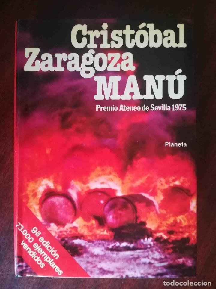 MANÚ (CRISTÓBAL ZARAGOZA) PLANETA 1983 (Libros de Segunda Mano (posteriores a 1936) - Literatura - Narrativa - Otros)