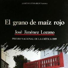Libros de segunda mano: EL GRANO DE MAÍZ ROJO / JOSÉ JIMÉNEZ LOZANO. BARCELONA : EDITORIAL ANTHROPOS, 1989.. Lote 244831460