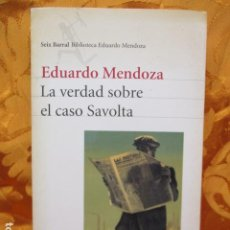 Libros de segunda mano: LA VERDAD SOBRE EL CASO SAVOLTA - EDUARDO MENDOZA. Lote 244934740