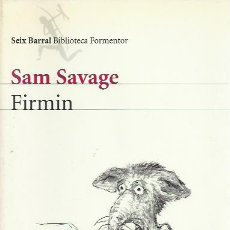 Libros de segunda mano: SAM SAVAGE-FIRMIN.BIBLIOTECA FORMENTOR.SEIX BARRAL.2007.. Lote 244943990