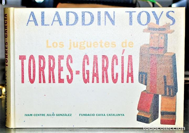 ALADDIN TOYS - LOS JUGUETES DE TORRES-GARCÍA (Libros de Segunda Mano (posteriores a 1936) - Literatura - Narrativa - Otros)