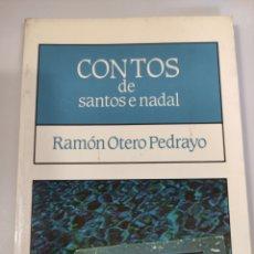 Libros de segunda mano: CONTOS DE SANTOS E DE NADAL, OTERO PEDRAYO. Lote 245102535