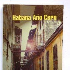 Libros de segunda mano: HABANA AÑO CERO, KARLA SUAREZ. EDICIONES UNIÓN. LA HABANA. Lote 245149890
