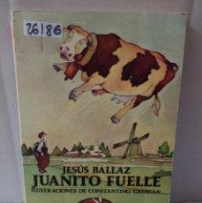 Libros de segunda mano: 26186 - JESUS BALLAZ - POR JUANITO FUELLE - COL AUSTRAL JUVENIL - ED ESPASA CALPE - AÑO 1984. Lote 245150110