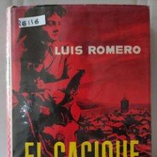 Libros de segunda mano: 26116 - EL CACIQUE - POR LUIS ROMERO - EDITORIAL PLANETA - AÑO 1963. Lote 245152145