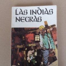 Libros de segunda mano: LAS INDIAS NEGRAS. JULIO VERNE. EDITORIAL RAMON SOPENA. LIBRO. Lote 245233045