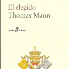 Libros de segunda mano: EL ELEGIDO - THOMAS MANN. Lote 245291630