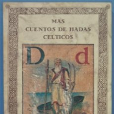 Libros de segunda mano: MAS CUENTOS DE HADAS CELTICOS. JOSEPH JACOBS. Lote 245292785