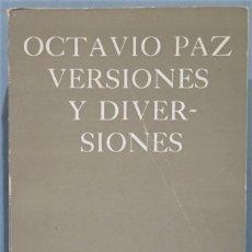 Libros de segunda mano: 1978.- VERSIONES Y VIERSIONES. OCTAVIO PAZ. Lote 245293200