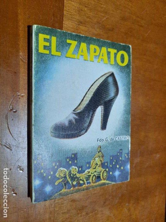 EL ZAPATO. FDO. G. DE CASTRO. LA PULGA. PEQUEÑO TAMAÑO. BUEN ESTADO. (Libros de Segunda Mano (posteriores a 1936) - Literatura - Narrativa - Otros)