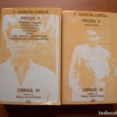 Libros de segunda mano: PROSA 1 Y 2 / F. GARCÍA LORCA / 2 TOMOS. Lote 245310695