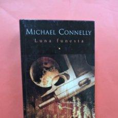 Libros de segunda mano: LUNA FUNESTA. CONNELLY, MICHAEL. EDICIONES B GRUPO Z. Lote 245351610