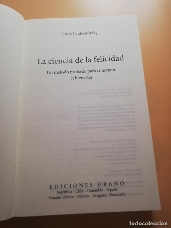 Libros de segunda mano: LA CIENCIA DE LA FELICIDAD. SONJA LYBOMIRSKY. EDITORIAL URANO. 2008. PAG.408. - Foto 2 - 245366080