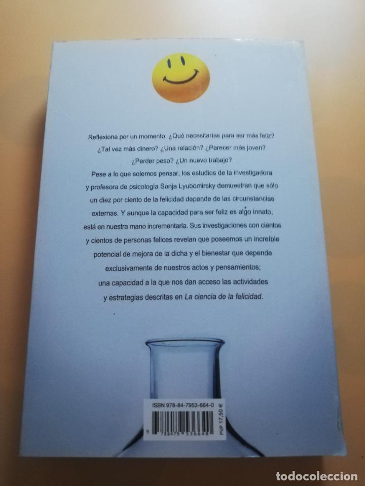 Libros de segunda mano: LA CIENCIA DE LA FELICIDAD. SONJA LYBOMIRSKY. EDITORIAL URANO. 2008. PAG.408. - Foto 7 - 245366080