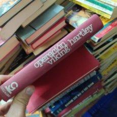 Libros de segunda mano: OPERACIÓN VIKING, NORMAN HARTLEY. L.24391. Lote 245387520