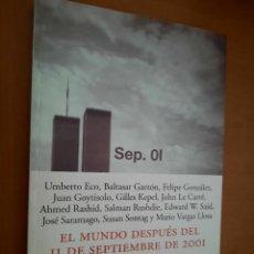 Libros de segunda mano: EL MUNDO DESPUÉS DEL 11 DE SEPTIEMBRE DE 2001. VARIOS AUTORES. RÚSTICA. BUEN ESTADO. Lote 245413420