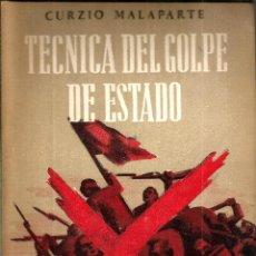 Libros de segunda mano: TECNICA DEL GOLPE DE ESTADO. PUBLICADO EN 1953 - CURZIO MALAPARTE. Lote 245461740