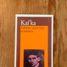 Libros de segunda mano: KAFKA - INFORME PARA UNA ACADEMIA. Lote 245558120