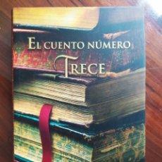 Libros de segunda mano: DIANE SETTERFIELD - EL CUENTO NÚMERO TRECE - LUMEN - IMPRESO EN SIAGSA (THE THIRTEENTH TALE). Lote 245558185