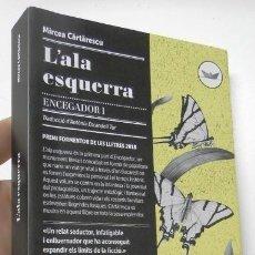 Libros de segunda mano: L'ALA ESQUERRA - MIRCEA CARTARESCU. Lote 245558330