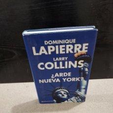 Libros de segunda mano: LITERATURA....DOMINIQUE LAPIERRE Y LARRY COLLINS.....¿¿ARDE NUEVA YORK ??....2004...... Lote 245560945