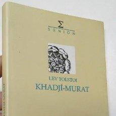 Libros de segunda mano: KHADJÍ-MURAT - LEV TOLSTOI (EN CATALÀ). Lote 245561870