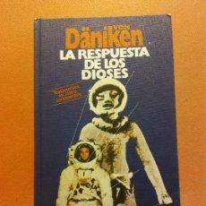 Libros de segunda mano: LA RESPUESTA DE LOS DIOSES. ERICH VON DÄNIKEN. CÍRCULO DE LECTORES. Lote 245587425