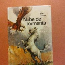 Libros de segunda mano: NUBE DE TORMENTA. MARY O'HARA. CÍRCULO DE LECTORES. Lote 245587645