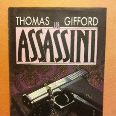 Libros de segunda mano: LOS ASSASSINI. THOMAS GIFFORD. CÍRCULO DE LECTORES. Lote 245587785