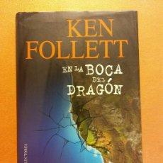 Libros de segunda mano: EN LA BOCA DEL DRAGÓN. KEN FOLLETT. CÍRCULO DE LECTORES. Lote 245588820